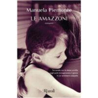 """Le amazzoni"" di Manuela Piemonte"