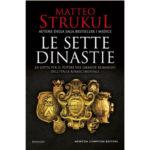 """Recensione a """"Le sette dinastie"""" di Matteo Strukul"""