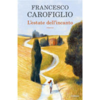 """L'estate dell'incanto"" di Francesco Carofiglio"