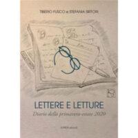 """""""Lettere e Letture. Diario della primavera-estate 2020"""" di Tiberio Fusco e Stefania Sirtori"""