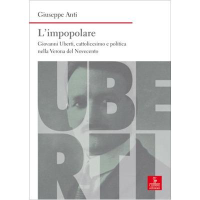 """""""L'impopolare"""" di Giuseppe Anti"""