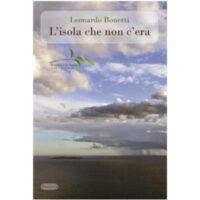 """""""L'isola che non c'era"""" di Leonardo Bonetti"""