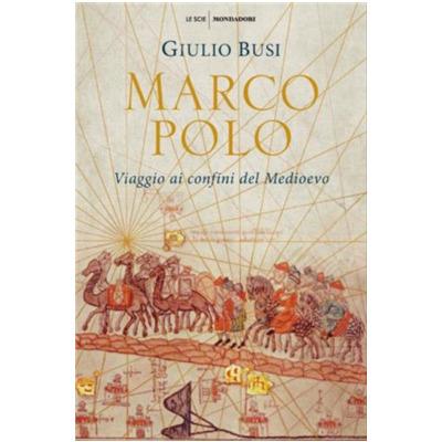 """""""Marco Polo"""" di Giulio Busi"""