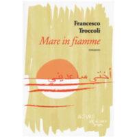 """""""Mare in fiamme"""" di Francesco Troccoli"""