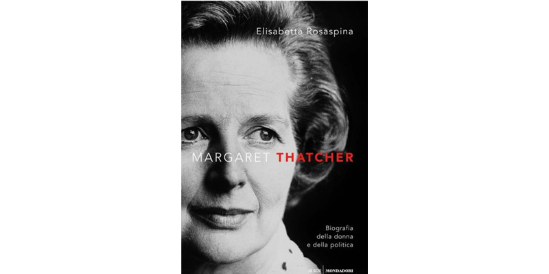"""Margaret Thatcher"" di Elisabetta Rosaspina"