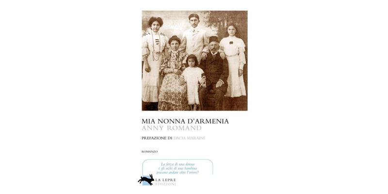 """""""Mia nonna d'Armenia"""" di di Anny Romand"""