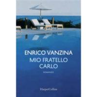 """""""Mio fratello Carlo"""" di Enrico Vanzina"""