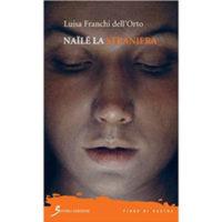 """""""Nailé la Straniera"""" di Luisa Franchi dell'Orto"""