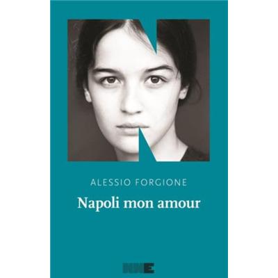 """""""Napoli mon amour"""" di Alessio Forgione"""
