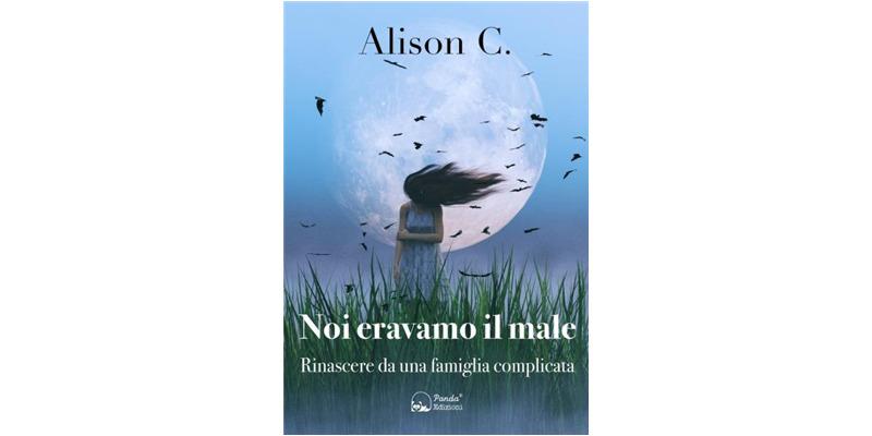 """""""Noi eravamo il male"""" di Alison C."""