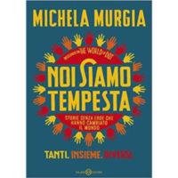 """""""Noi siamo tempesta. Storie senza eroe che hanno cambiato il mondo"""" di Michela Murgia"""