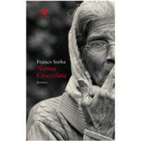 """Nonna cioccolata"" di Franco Sorba"