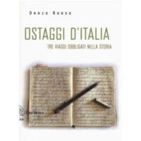 """""""Ostaggi d'Italia"""" di Dario Bosco"""