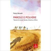 """""""Parole e polvere"""" di Paolo Brovelli"""