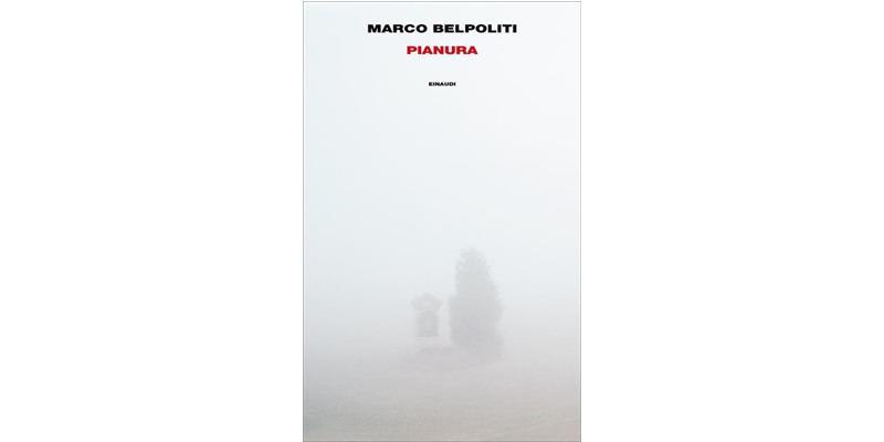 """Pianura"" di Marco Belpoliti"
