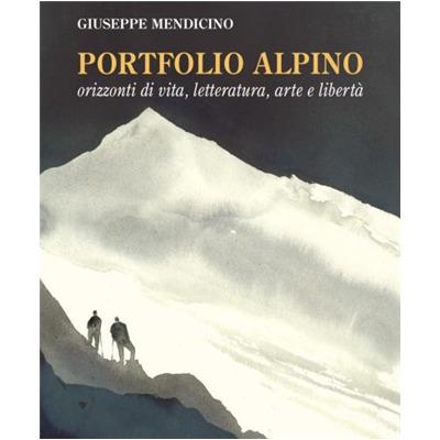 """""""Portfoglio alpino"""" si Giuseppe Mendicino"""