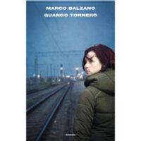 """""""Quando Tornerò"""" di Marco Balzano"""