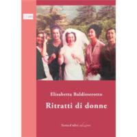 """""""Ritratti di donne"""" di Elisabetta Baldisserotto"""