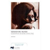 """Semafori rossi"" di Gianna Radiconcini"