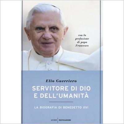 """""""Servitore di Dio e dell'Umanità"""" di Elio Guerriero"""