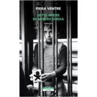 """""""Sette opere di misericordia"""" di Piera Ventre"""
