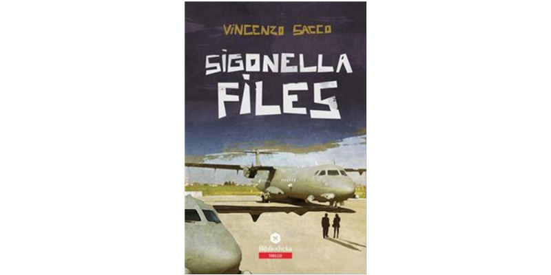 """Sigonella Files"" di Vincenzo Sacco"