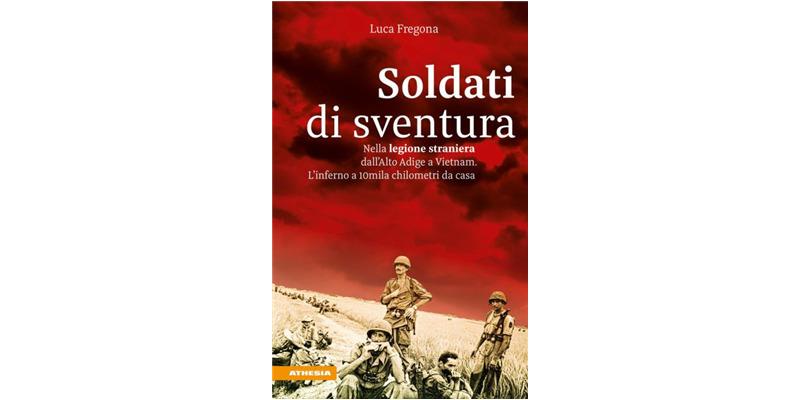 """Soldati di sventura"" di Luca Fregona"