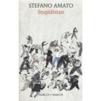 """""""Stupidistan"""" di Stefano Amato"""