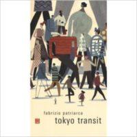 """""""Tokio transit """" di Fabrizio Patriarca"""
