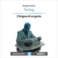 """""""Turing, L'enigma di un genio"""" di Giorgio Chinnici"""