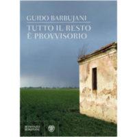 """""""Tutto il resto è provvisorio"""" di Guido Barbujani"""