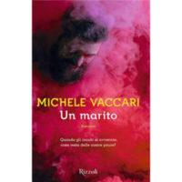 """""""Un marito"""" di Michele Vaccari"""