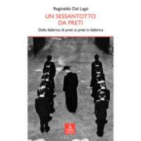 """""""Un sessantotto da preti"""" di Reginaldo Dal Lago"""