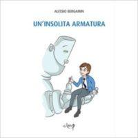 """""""Un'insolita armatura"""" di Alessio Bergamin"""