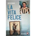 """Recensioni a """"La vita felice"""" di Pietro Versace"""