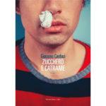 "Recensioni a ""Zucchero e catrame"" di Giacomo Cardaci"